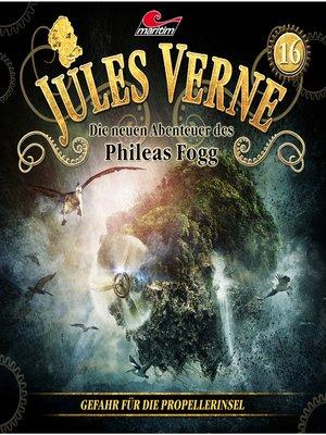 cover image of Jules Verne, Die neuen Abenteuer des Phileas Fogg, Folge 16