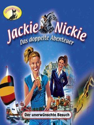 cover image of Jackie und Nickie--Das doppelte Abenteuer, Neue Version, Folge 2