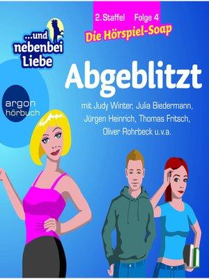 cover image of ... und nebenbei Liebe, Staffel 2, Folge 4