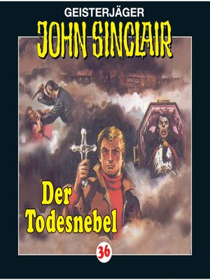 cover image of John Sinclair, Folge 36