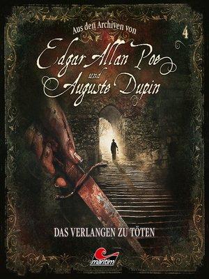 cover image of Edgar Allan Poe & Auguste Dupin, Aus den Archiven, Folge 4
