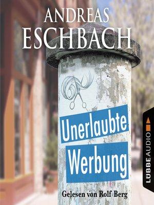 cover image of Unerlaubte Werbung--Kurzgeschichte