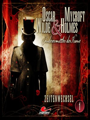 cover image of Oscar Wilde & Mycroft Holmes, Sonderermittler der Krone, Folge 1