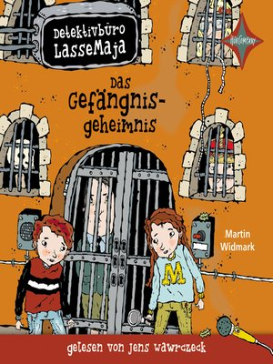cover image of Detektivbüro LasseMaja--Das Gefängnisgeheimnis