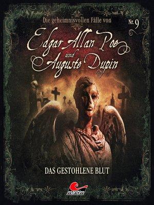 cover image of Edgar Allan Poe & Auguste Dupin, Folge 9
