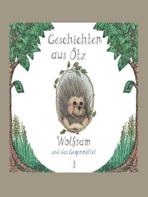 cover image of Geschichten aus Ötz, Folge 3