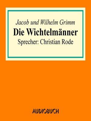 cover image of Die Wichtelmänner