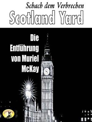 cover image of Scotland Yard, Schach dem Verbrechen, Folge 2