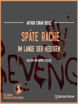 cover image of Späte Rache--Im Lande der Heiligen