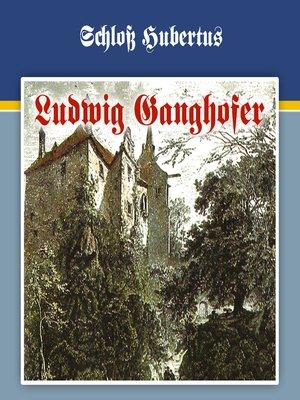 cover image of Ludwig Ganghofer, Folge 1