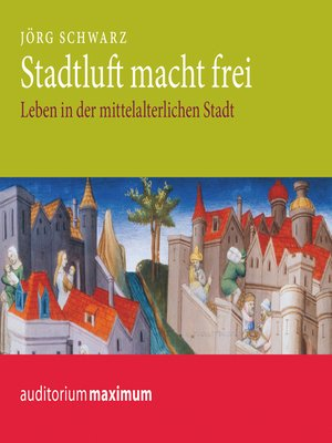 cover image of Stadtluft macht frei