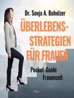 cover image of Überlebensstrategien für Frauen--- Pocket-Guide Frauenzeit