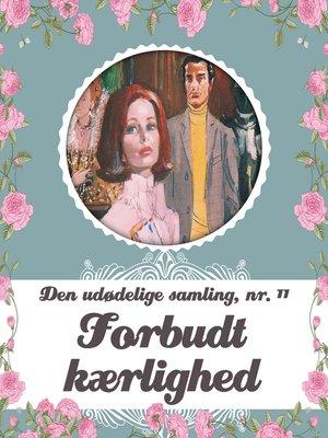 cover image of Barbara Cartland--Den udødelige samling, bind 11