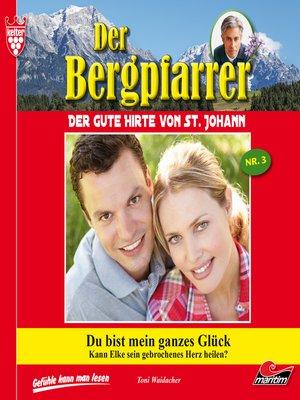 cover image of Der Bergpfarrer, Folge 3