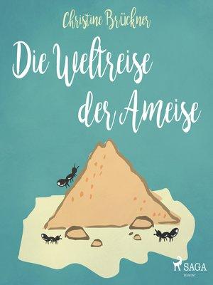 cover image of Die Weltreise der Ameise