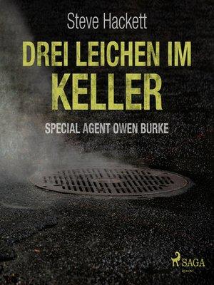 cover image of Drei Leichen im Keller--Special Agent Owen Burke 1