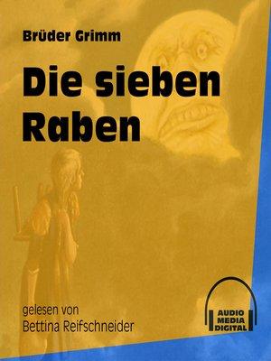 cover image of Die sieben Raben