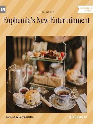 cover image of Euphemia's New Entertainment