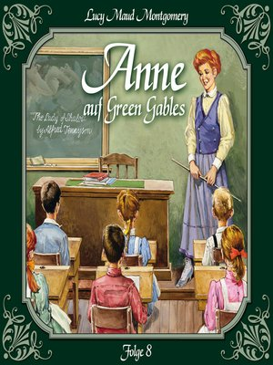 cover image of Anne auf Green Gables, Folge 8