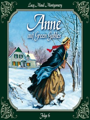 cover image of Anne auf Green Gables, Folge 6