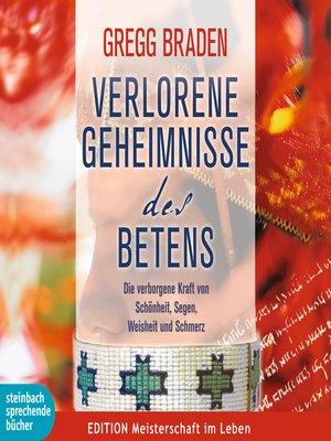 cover image of Verlorene Geheimnisse des Betens