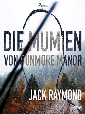 cover image of Die Mumien von Dunmore Manor