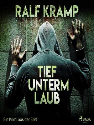 cover image of Tief unterm Laub