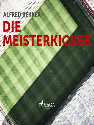 cover image of Die Meisterkicker