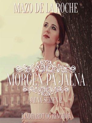 cover image of Jalna-serien, bind 2