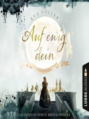 cover image of Auf ewig dein--Time School, Band 1