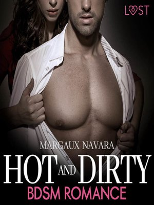 cover image of Hot and Dirty--BDSM Romance (Ungekürzt)