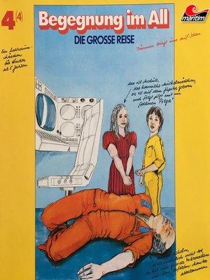 cover image of Die große Reise, Folge 4