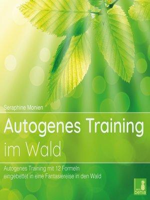 cover image of Autogenes Training im Wald
