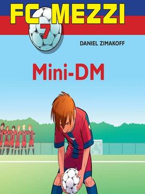 cover image of Mini-DM--FC Mezzi 7