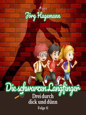 cover image of Drei durch dick und dünn, Folge 11