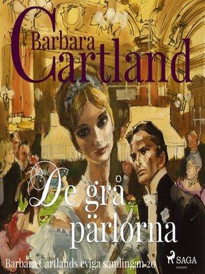 cover image of De grå pärlorna--Den eviga samlingen 20