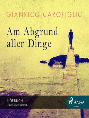 cover image of Am Abgrund aller Dinge