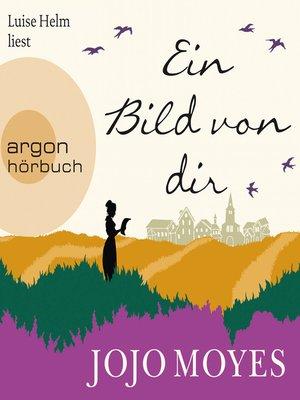 cover image of Ein Bild von dir (Autorisierte Lesefassung)