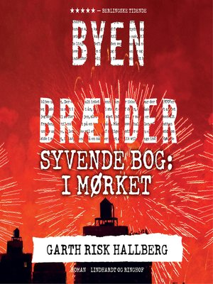 cover image of Byen brænder--Syvende bog