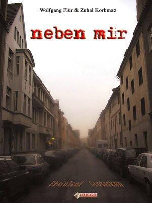 cover image of Neben mir