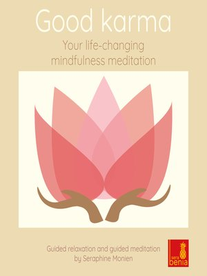 cover image of Good Karma--Your Life-Changing Mindfulness Meditation--Guided Relaxation and Guided Meditation