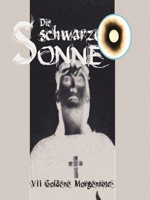 cover image of Die schwarze Sonne, Folge 7