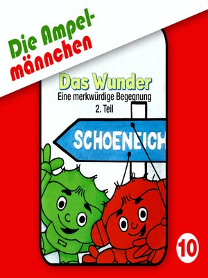 cover image of Die Ampelmännchen, Folge 10