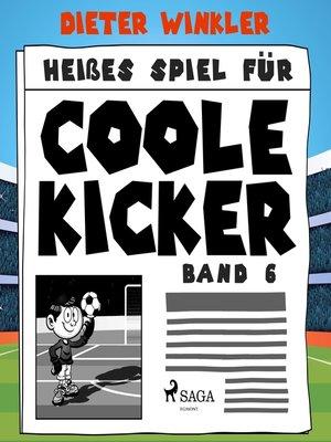 cover image of Heißes Spiel für Coole Kicker