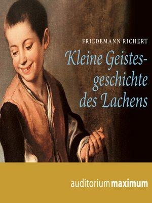 cover image of Kleine Geistesgeschichte des Lachens