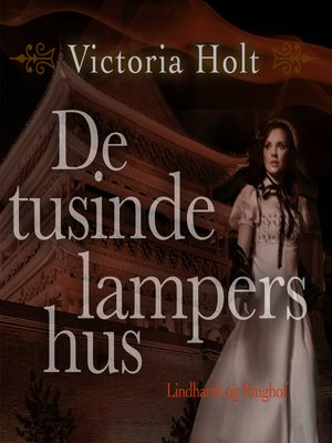 cover image of De tusinde lampers hus