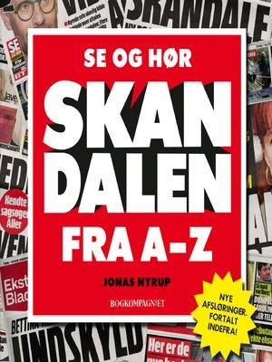 cover image of Se og Hør--skandalen fra a til Z