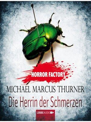 cover image of Die Herrin der Schmerzen--Horror Factory 7