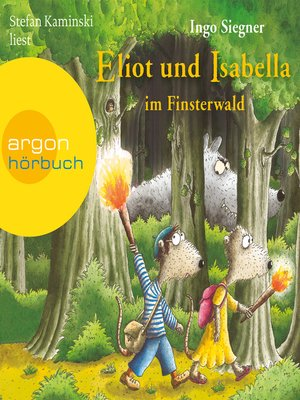 cover image of Eliot und Isabella im Finsterwald (Szenische Lesung)