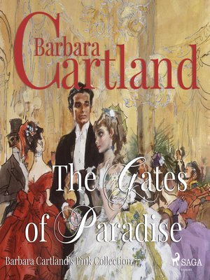 cover image of The Gates of Paradise--Barbara Cartland's Pink Collection 77